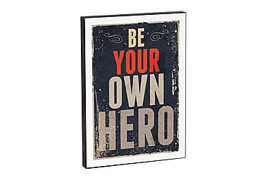 Be your own hero 3-D tavla 21*15*2